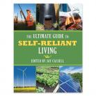 Ultimate Guide To Self Reliant Living Book